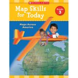 Map Skills for Today: Maps Across America, Grade 3