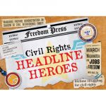 Civil Rights Headline Heroes Time Link