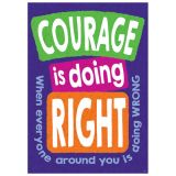 COURAGE is doing RIGHT when... ARGUS® Poster