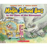 The Magic School Bus In the Time of Dinosaurs