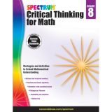 Spectrum® Critical Thinking for Math, Grade 8
