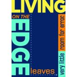 Living on the edge leaves…