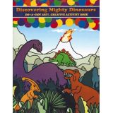 Discovering Mighty Dinosaurs Do-A-Dot Art™ Creative Activity Book