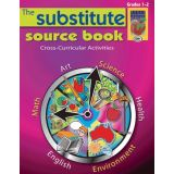 The Substitute Source Book, Grades 1-2