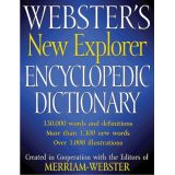Webster's New Explorer Encyclopedia Dictionary