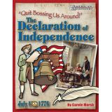 Quit Bossing Us Around!: The Declaration of Independence