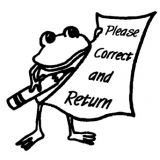 Please Correct and Return Rubber Stamp (Frog)