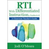 RTI With Differentiated Instruction, Grades 6-8 - A Classroom Teacher's Guide