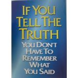 If You Tell Truth Poster