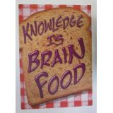 Knowledge Is Brain Food…Poster