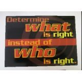 Determine What Is Right …