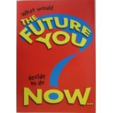 What Would the Future You