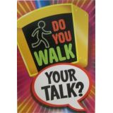 Do You Walk Your Talk Poster