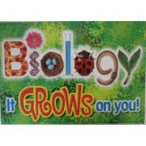 Biology-It Grows On You