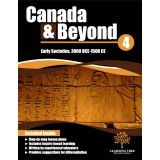 Canada & Beyond: Grade 4 - Early Societies     COMING OCTOBER 2015!