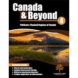 Canada & Beyond: Grade 4 - Political & Physical Regions of Canada
