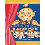 El viaje matemático de una vida (The Mathematical Journey of a Lifetime) (Spanish Version)