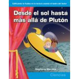 Desde el sol hasta más allá de Plutón (From the Sun to Beyond Pluto) (Spanish Version)
