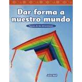 Dar forma a nuestro mundo (Shaping Our World) (Spanish Version)
