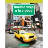 Nuestro viaje a la ciudad (Our Trip to the City) (Spanish Version)