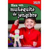 Haz un muñequito de jengibre (Make a Gingerbread Man) (Spanish Version)