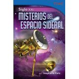 Siglo XXI: Misterios del espacio sideral (21st Century: Mysteries of Deep Space) (Spanish Version)