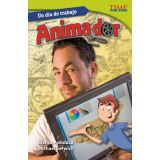 Un día de trabajo: Animador (All in a Day's Work: Animator) (Spanish Version)