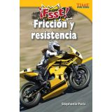 ¡Fsst! Fricción y resistencia (Drag! Friction and Resistance) (Spanish Version)