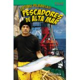 ¡Capturas peligrosas! Pescadores de alta mar (Dangerous Catch! Deep Sea Fishers) (Spanish Version)