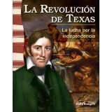 La revolución de Texas (The Texas Revolution) (Spanish Version)
