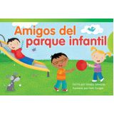 Amigos del parque infantil (Playground Friends) (Spanish Version)