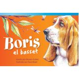 Boris el basset (Boris the Basset) (Spanish Version)