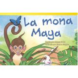La mona Maya (Maya Monkey) (Spanish Version)