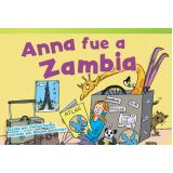 Anna fue a Zambia (Anna Goes to Zambia) (Spanish Version)