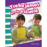 Trabajamos en la escuela (We Work at School) (Spanish Version)