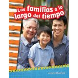 Las familias a lo largo del tiempo (Families Through Time) (Spanish Version)