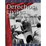 Derechos civiles: Viajeros de la Libertad (Civil Rights: Freedom Riders) (Spanish Version)