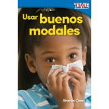 Usar buenos modales (Using Good Manners) (Spanish Version)