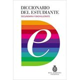 Student Dictionary. Secondary and Bachillerato (DICTIONARIES RAE ESCOLAR)