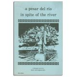 Books by Juan Sauvageau, In Spite of the River. Paperback.
