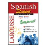 Larousse Student Dictionary Easy-to-Use: Spanish-English/English-Spanish