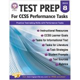 GR 8 TEST PREP FOR CCSS PERFORMANCE TASKS
