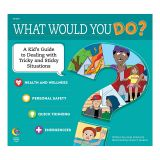 WHAT WOULD YOU DO BOOK