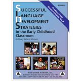 LANGUAGE DEVELOPMENT STRATEGIES IN THE EARLY CHILDHOOD CLASSROOM
