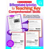 DIFFERENTIATED ACTIVITIES TEACHING KEY COMPREHENSION SKILLS GR 2-3