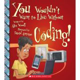 YOU WOULDNT WANT TO LIVE W/O CODING BOOK