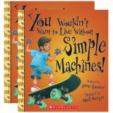 (2 EA) YOU WOULDNT WANT TO LIVE W/O SIMPLE MACHINES BOOK