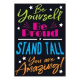 BE YOURSELF BE PROUD STAND TALL YOU ARE AMAZING POSTER