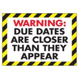 POSTER WARNING DUE DATES ARE 13 X 19