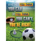 WHETHER YOU THINK YOU CAN OR YOU THINK POSITIVE POSTER